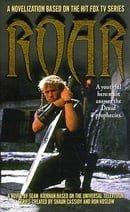 Roar: A Novel
