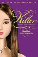 Killer (Pretty Little Liars, Book 6)