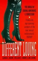 Different Loving: World of Sexual Dominance and Submission