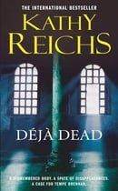 Déjà Dead (Temperance Brennan, Book 1)