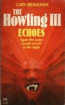 The Howling III: Echoes
