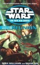 Force Heretic III: Reunion (Star Wars New Jedi Order Series)