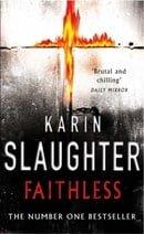 Faithless (Grant County Series)