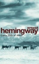 Green Hills Of Africa (Arrow Classic)