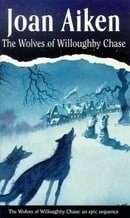 The Wolves of Willoughby Chase (Red Fox Older Fiction)