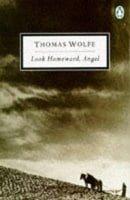 Look Homeward, Angel (Twentieth Century Classics)