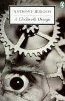 A Clockwork Orange (Penguin Twentieth Century Classics)
