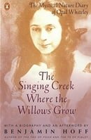 The Singing Creek Where the Willows Grow: The Mystical Nature of the Diary of Opal Whiteley