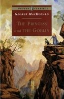 The Princess and the Goblin (Puffin Classics)