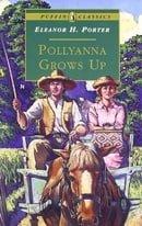 Pollyanna Grows Up (Puffin Classics)