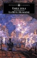 La Bete Humaine (Penguin Classics)