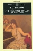 The Kreutzer Sonata and Other Stories (Classics)