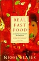 Real Fast Food: 350 Recipes Ready-to-Eat in 30 Minutes
