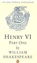 King Henry VI: Pt.1 (New Penguin Shakespeare)