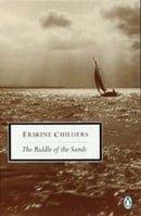 The Riddle of the Sands: A Record of Secret Service (Penguin Twentieth Century Classics)