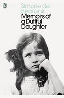 Memoirs of a Dutiful Daughter (Penguin Modern Classics)