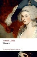 Roxana: The Fortunate Mistress (Oxford World