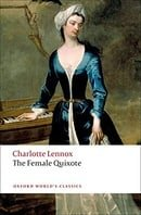 The Female Quixote: or The Adventures of Arabella (Oxford World