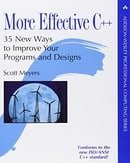More Effective C++: 35 New Ways to Improve Your Programs and Designs (Professional Computing)
