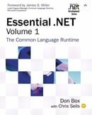 Essential .NET, Volume I: The Common Language Runtime (Microsoft .NET Development Series) (Paperback
