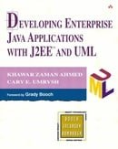 Developing Enterprise. Java Applications with J2EE and UML