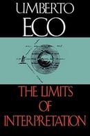 The Limits of Interpretation (Advances in Semiotics)