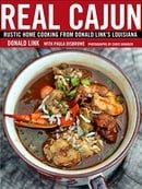 Real Cajun: Rustic Home Cooking from Donald Link