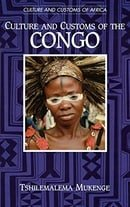 Culture and Customs of the Congo (Cultures and Customs of the World)