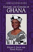 Culture and Customs of Ghana (Culture and Customs of Africa)