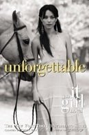 Unforgettable (It Girl Novels (Paperback))
