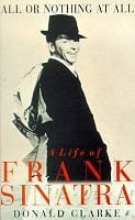 All or Nothing at All: Biography of Frank Sinatra