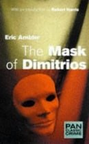 The Mask of Dimitrios (Pan Classic Crime)