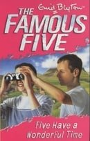 Five Have a Wonderful Time (Famous Five)
