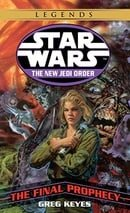 Star Wars the New Jedi Order: The Final Prophecy (Star Wars: The New Jedi Order (Paperback))