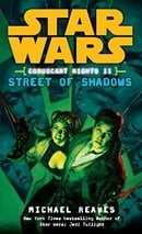 Coruscant Nights II Streets of Shadows (Star Wars (Del Rey))