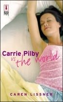 Carrie Pilby vs. the World (Red Dress Ink S.)