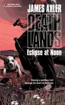 Eclipse at Noon (Deathlands)