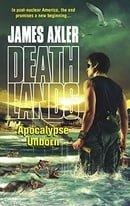 Apocalypse Unborn (Deathlands)