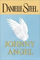 Johnny Angel (Steel, Danielle  (Large Print))
