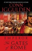 Emperor: The Gates of Rome: A Novel of Julius Caesar (The Emperor Series)