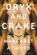 Oryx and Crake (Atwood, Margaret Eleanor)