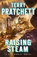 Raising Steam (Discworld Novel)