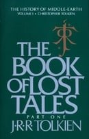 The Book of Lost Tales Part One: 1 (History of Middle-Earth)