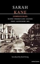 Sarah Kane: Complete Plays (Methuen Contemporary Dramatists): Blasted; mPhaedra