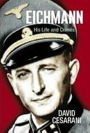 Eichmann: His Life and Crimes