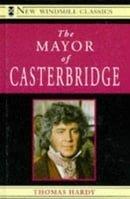 Mayor of Casterbridge (New Windmills)