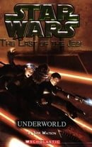 Star Wars: The Last of the Jedi - Underworld
