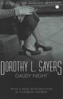 Gaudy Night: A Lord Peter Wimsley Mystery (A Lord Peter Wimsey Mystery)