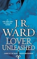 Lover Unleashed (Black Dagger Brotherhood, Book 9)