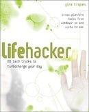 Lifehacker: 88 Tech Tricks To Turbocharge Your Day